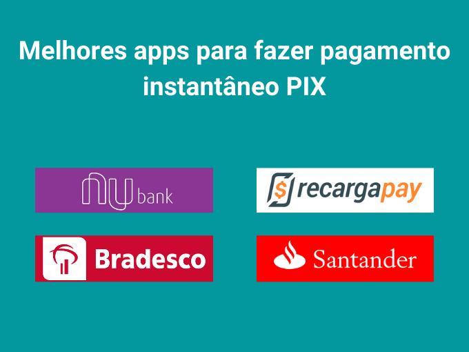 Conheça os melhores aplicativos para pagamento instantâneo