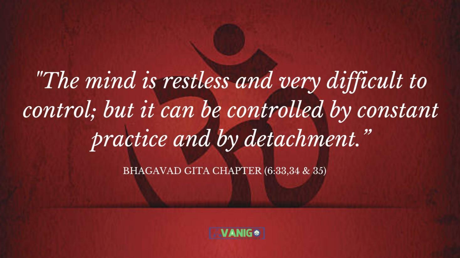 Bhagvad Gita Chapter 6:33,34 & 35