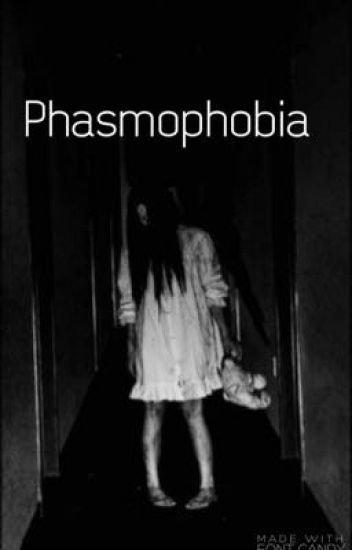 phasmophobia - Danandphil - Wattpad