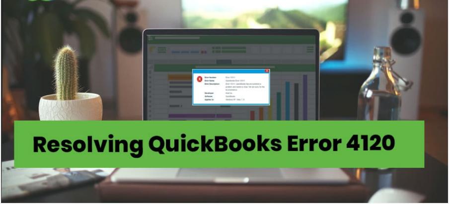 How to fix QuickBooks Error Code 4120?