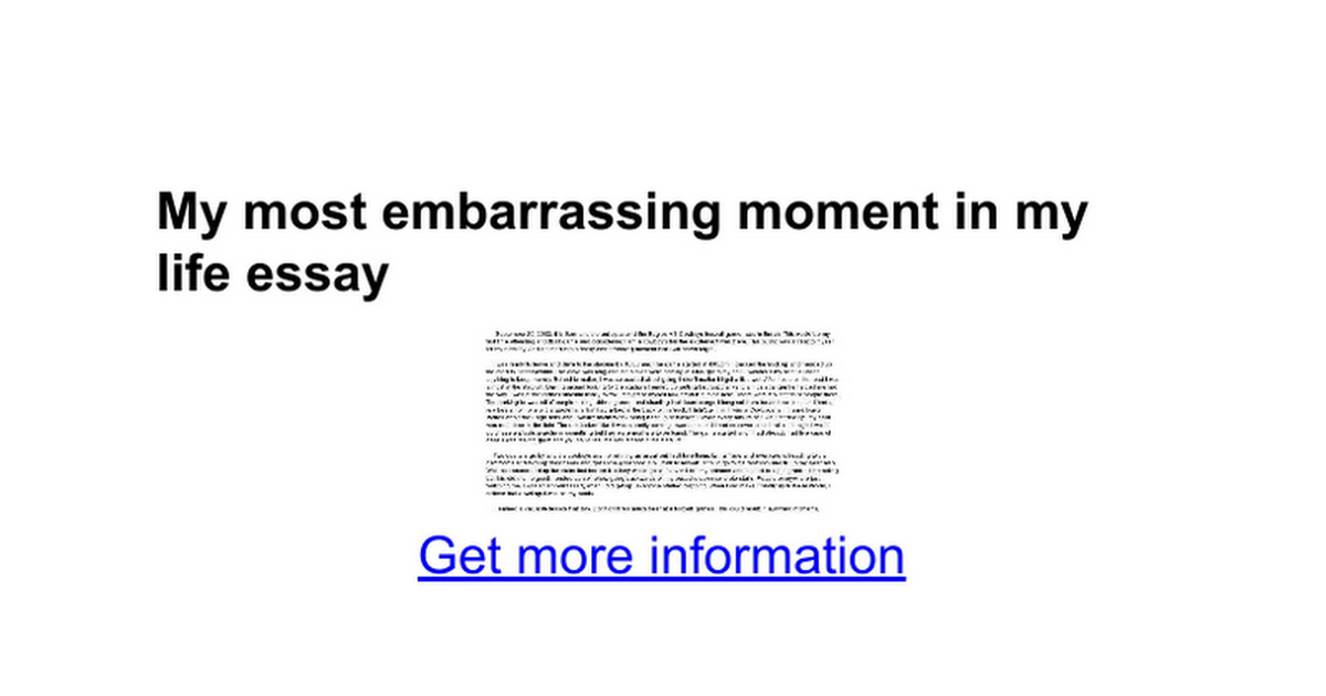 my most embarrassing moment in my life essay google docs