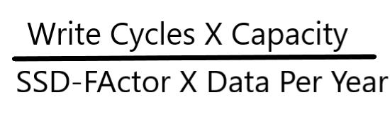 write cycle x capacity/SSD-Factor x Data per year