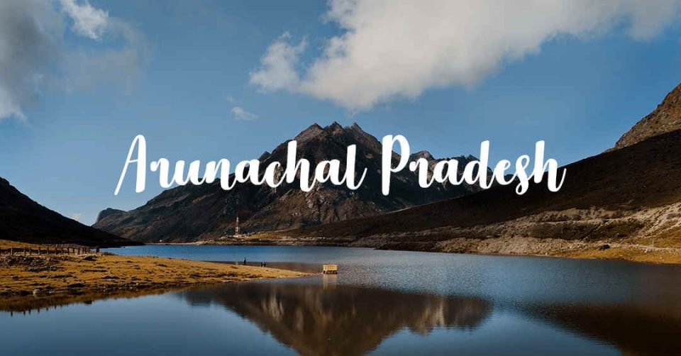 Visit arunachal pradesh