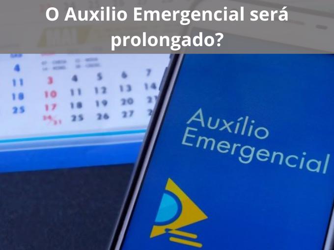 O governo vai estender o Auxilio Emergencial?