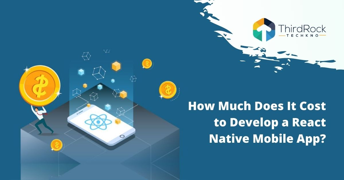 cost to develop a react native mobile app