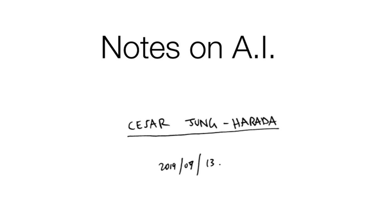 "201909013 Cesar Jung-Harada ""On A.I. at Wyng Foundation"""