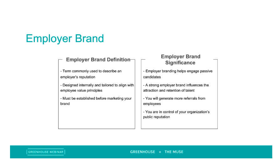 Sample slide on employer brand from Greenhouse and The Muse Employer Branding vs. Recruitment Marketing webinar