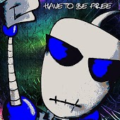 Have to Be Free (feat. Strange People)