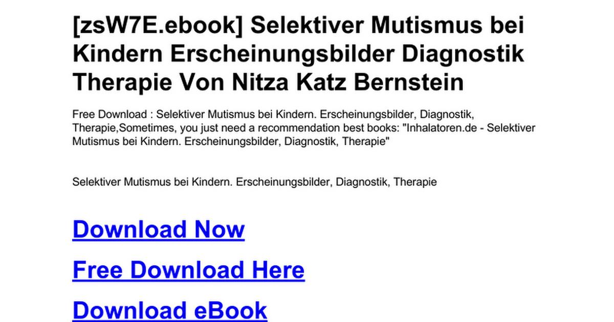 selektiver mutismus bei kindern erscheinungsbilder diagnostik therapie