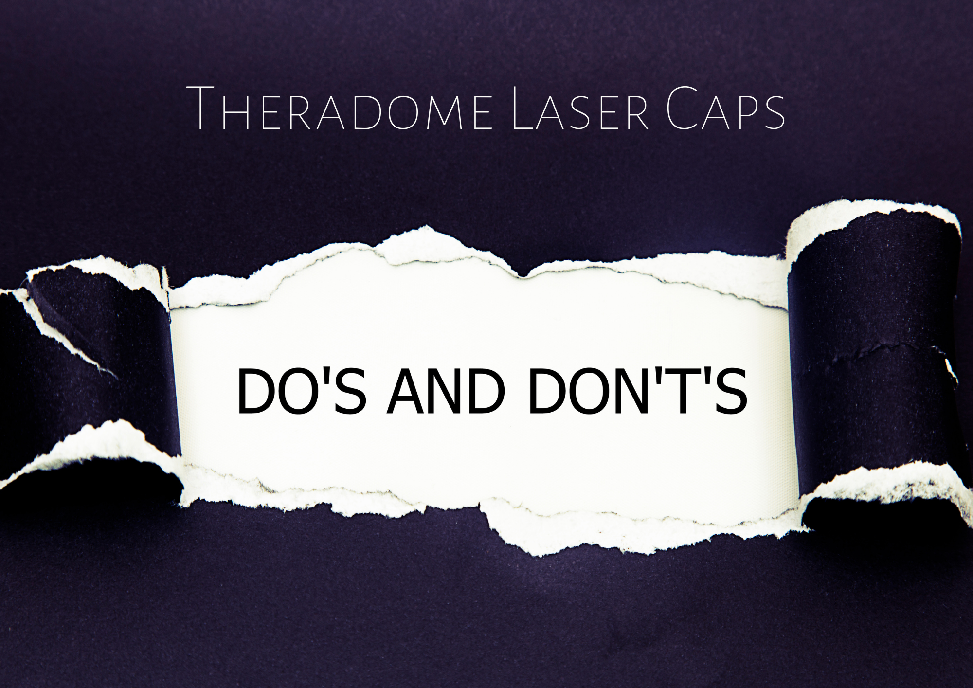 Theradome helmet do's and dont's