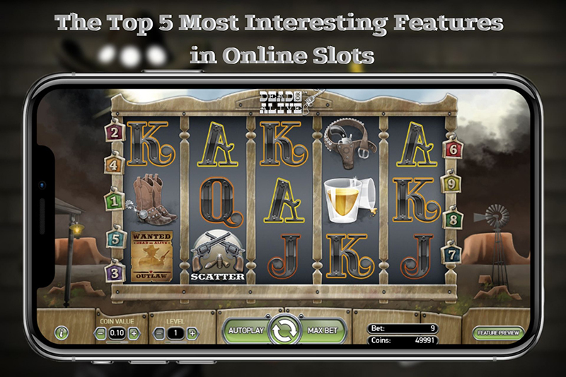 The Most Interesting Features in Online Slots