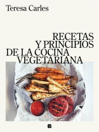 megustaleer - Recetas y principios de la cocina vegetariana - Teresa Carles