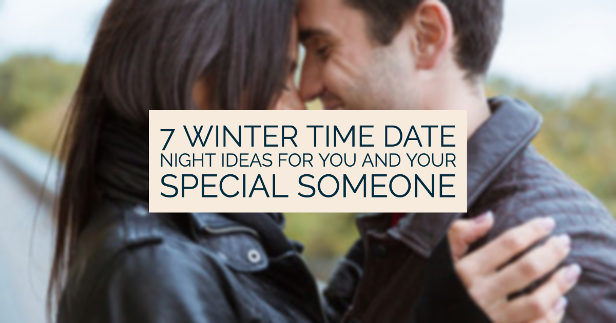 winter time date night ideas