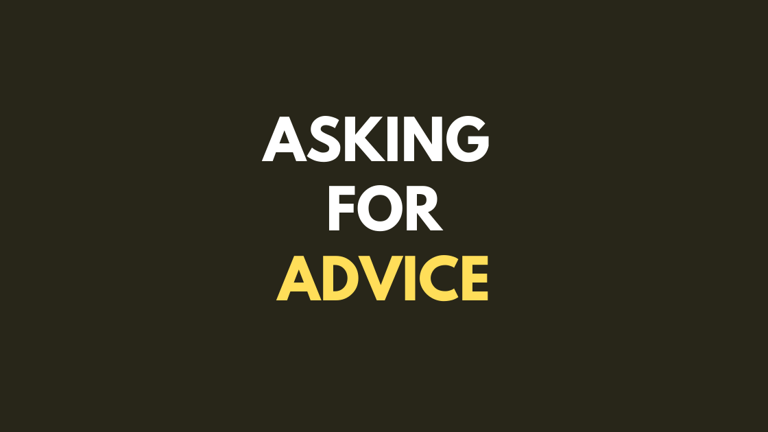 Asking for advice — Ronan Kennedy