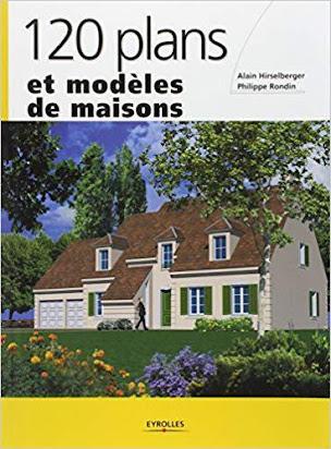 120 Plans Et Modeles De Maisons Pdf Telecharger