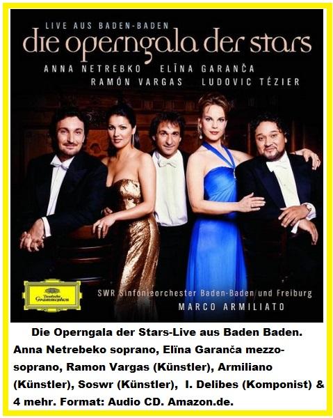120 Die Operngala der Stars-Live Baden Baden. Anna Netrebeko, Elïna Garanča.jpg