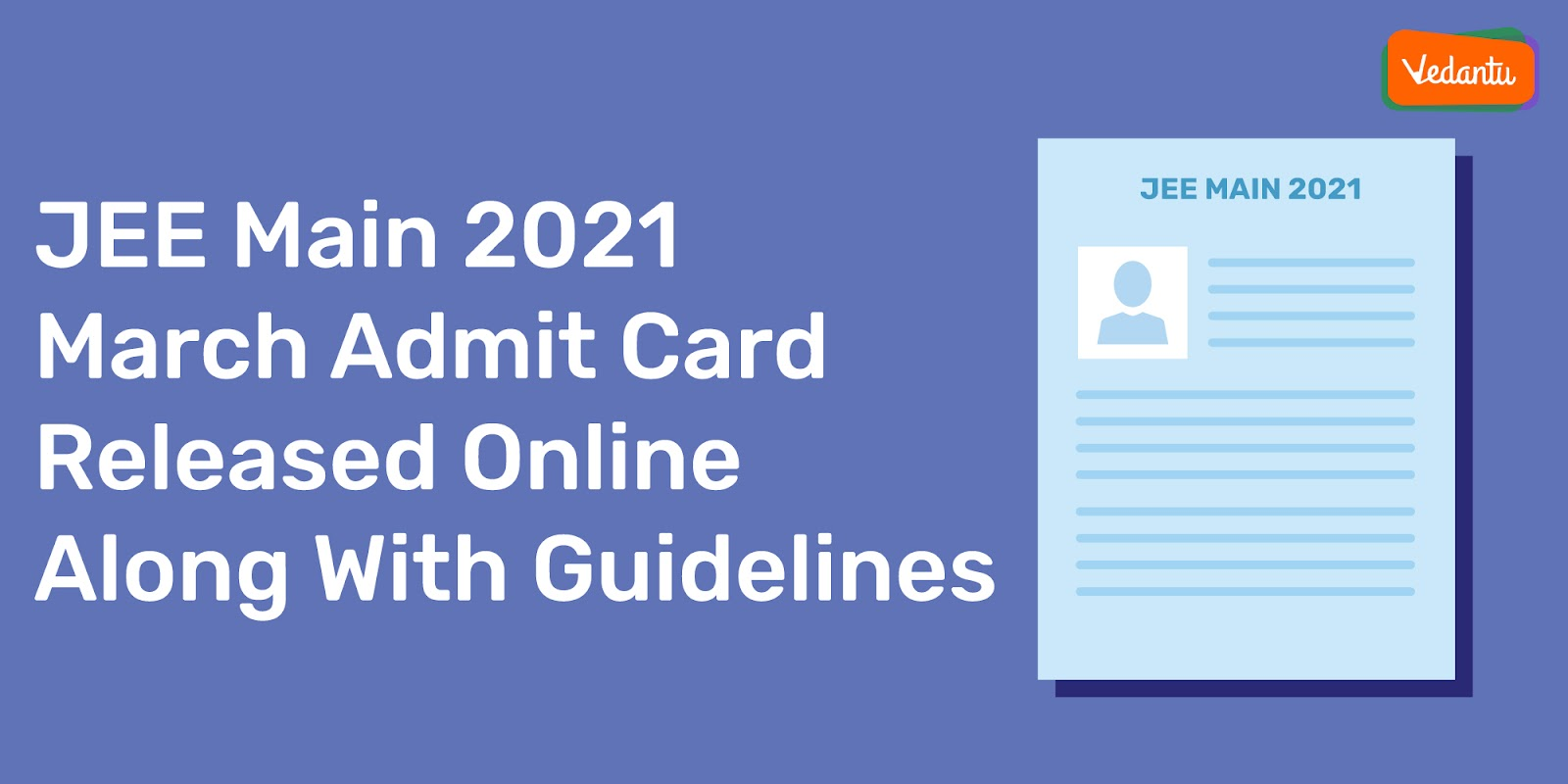JEE Main 2021 March Admit Card Released Online Along With Guidelines
