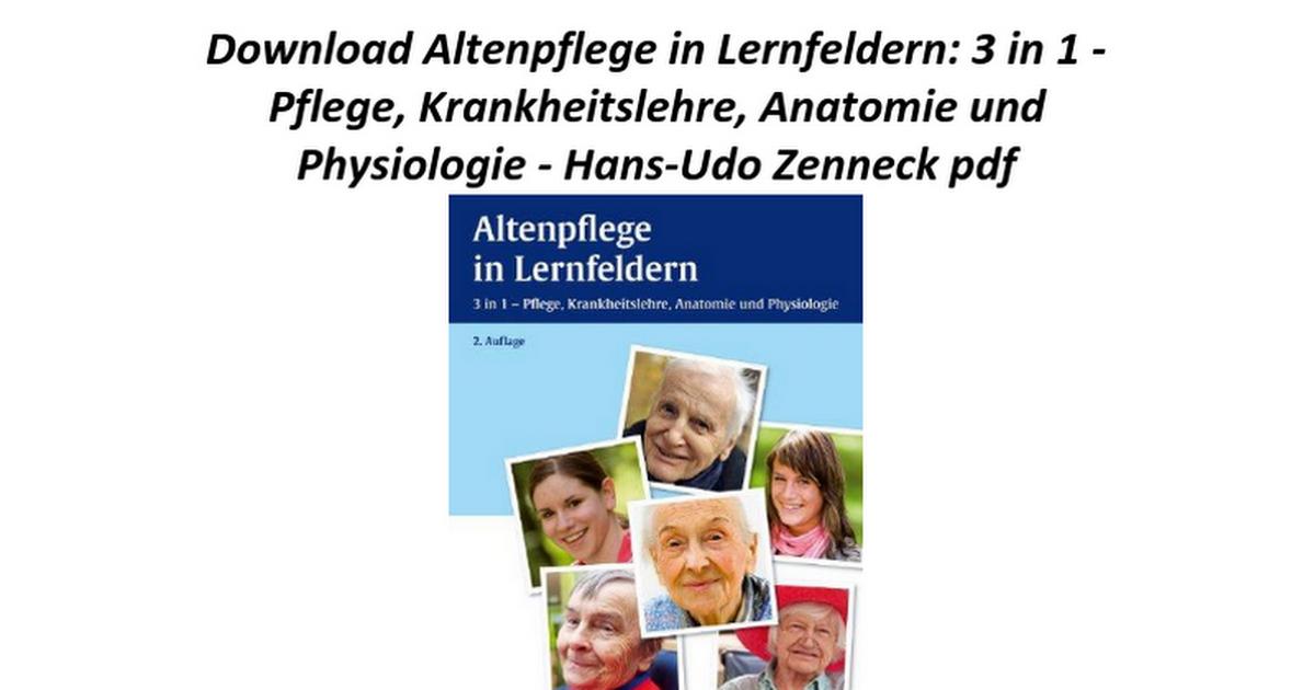 Ausgezeichnet Pflege Anatomie Und Physiologie Pdf Ideen ...