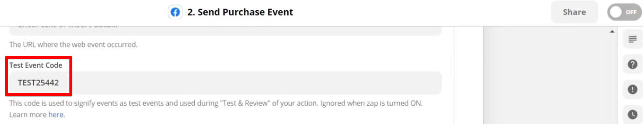 Adding the Test Event Code which counts events as test events and it will be used when you test and review your zap