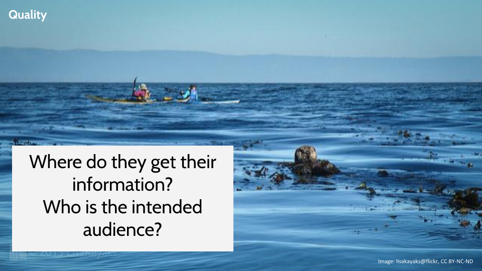 Image of kayakers in the background and an otter in the foreground with the questions: Where do they get their information? Who is the intended audience?