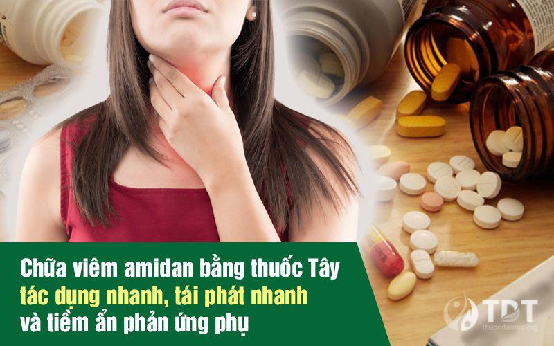 Thận trọng khi sử dụng thuốc chữa viêm amidan cấp