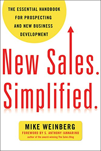 8 Customer Service books - New Sales. Simplified.: The Essential Handbook for Prospecting and New Business Development by Mike Weinberg - HelpCrunch blog