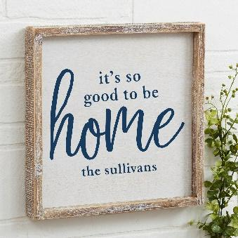 20686 - Good To Be Home Personalized Barnwood Frame Wall Art