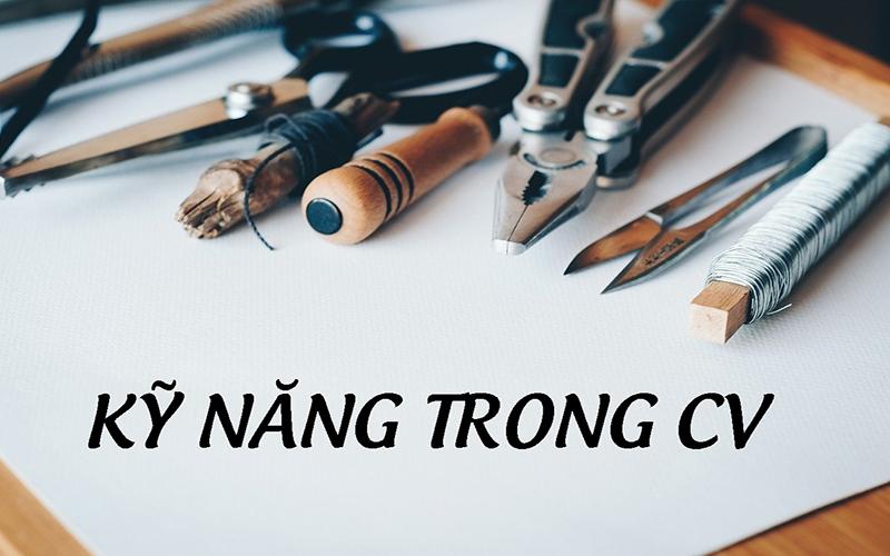 ky-nang-trong-cv
