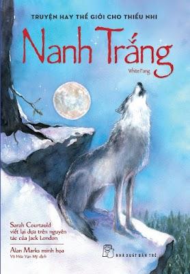 Nanh Trắng  - White Fang