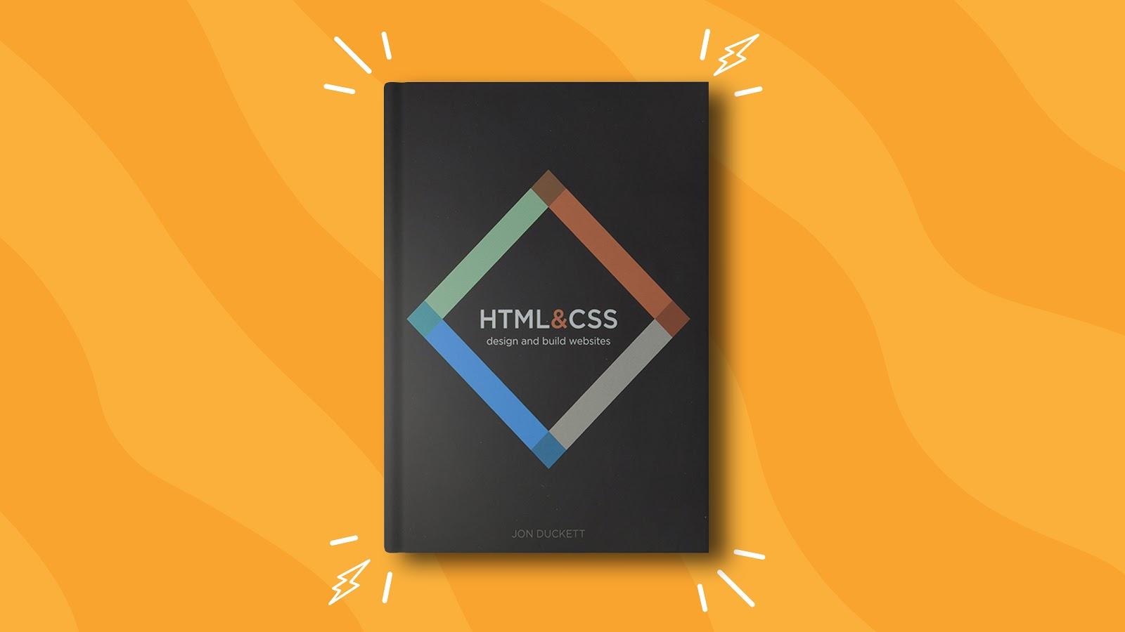 HTML & CSS: Design & Build Websites by Jon Duckett