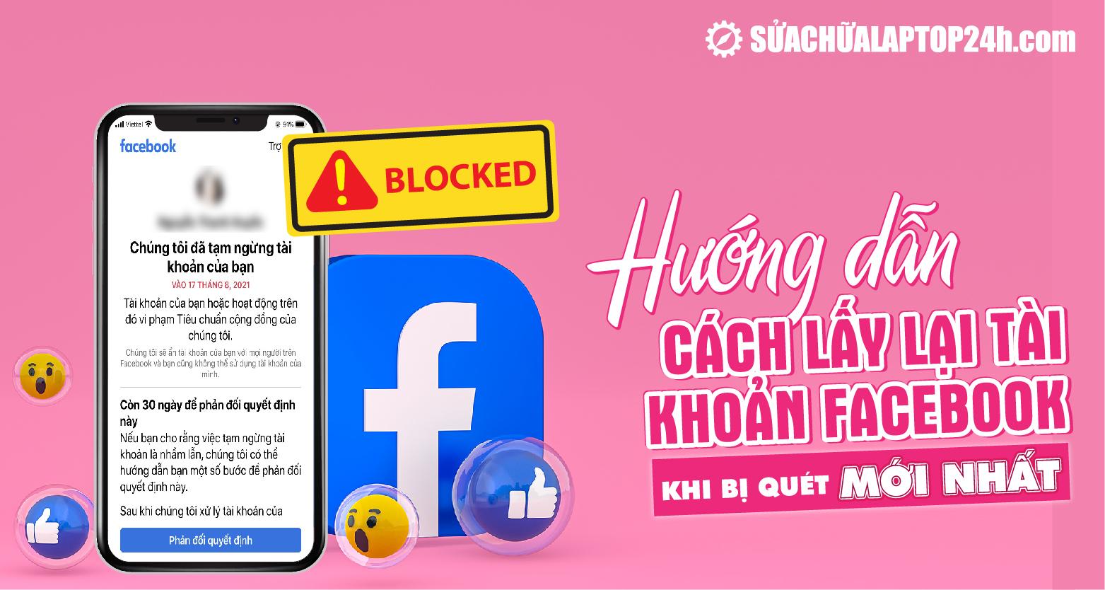 Làm sao để lấy lại tài khoản Facebook khi bị quét?