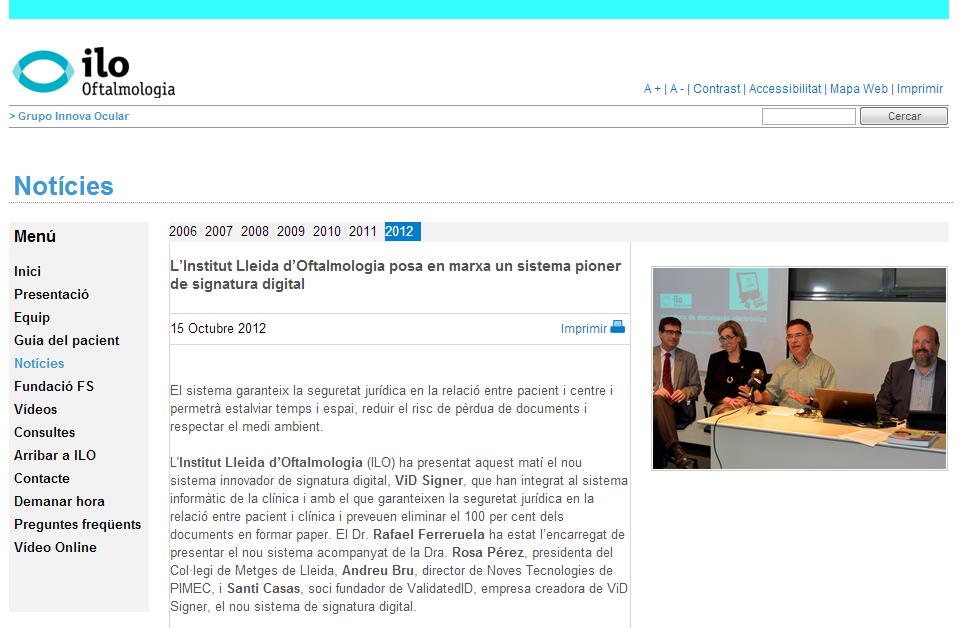 Els mitjans es fan ressò del projecte ViD Signer a ILO Oftalmologia