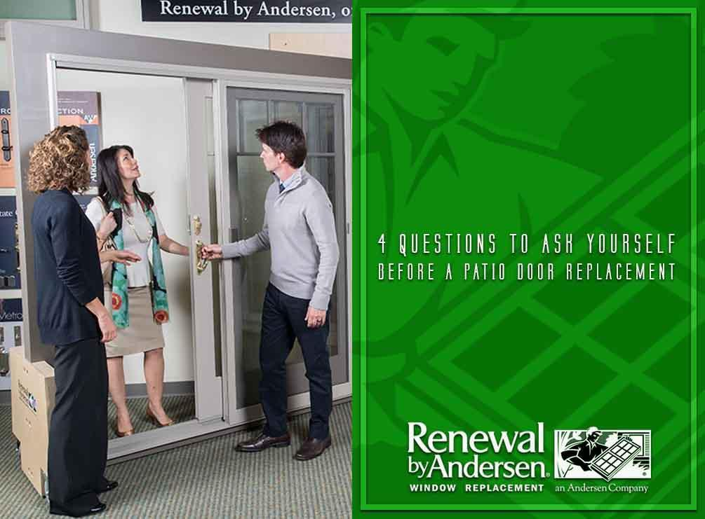 4 questions to ask yourself before a patio door replacement solutioingenieria Choice Image