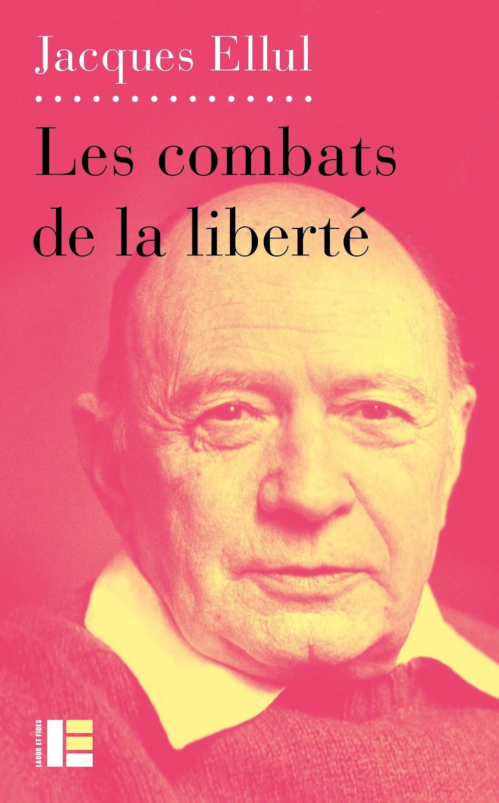 Les combats de la liberté - LIVRES - Les Éditions Labor et Fides