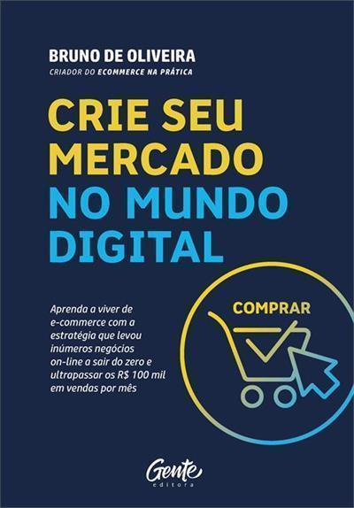 """Capa do livro """"Crie Seu Mercado no Mundo Digital"""""""