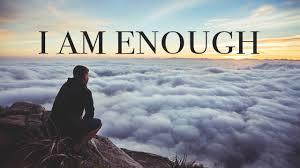 I am enough.jpeg