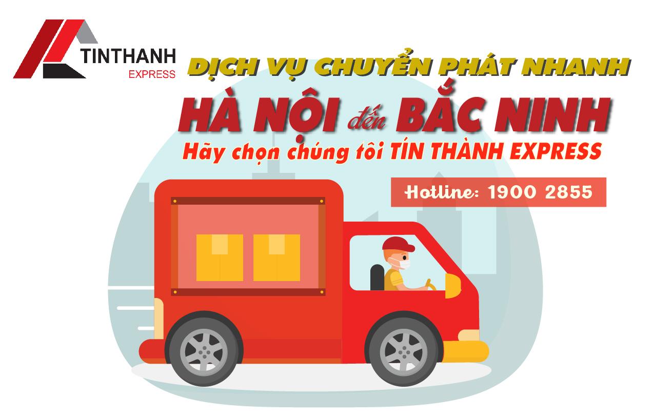 Tín Thành Express - Địa chỉ chuyển phát nhanh từ Hà Nội đi Bắc Ninh uy tín