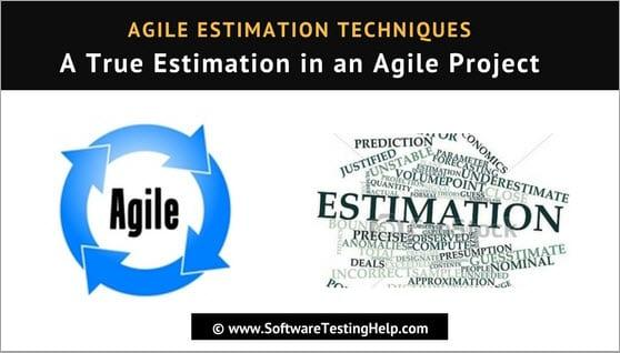 Agile Estimation Techniques: A True Estimation in an Agile Project