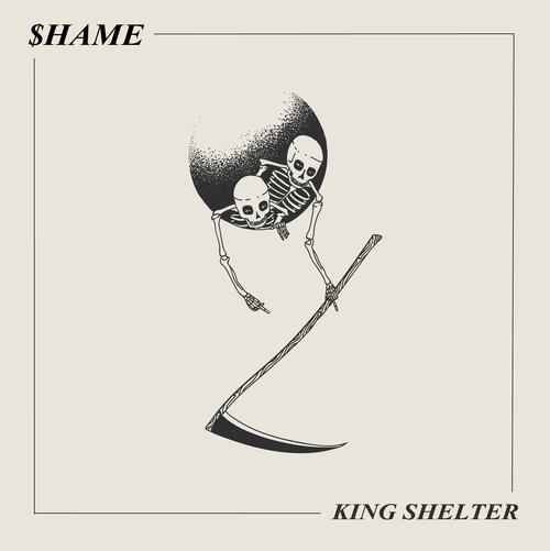 king shelter $hame shame