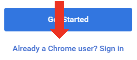 Welcome to chrome page.  Arrow pointing at Already a Chrome user?  Sign in