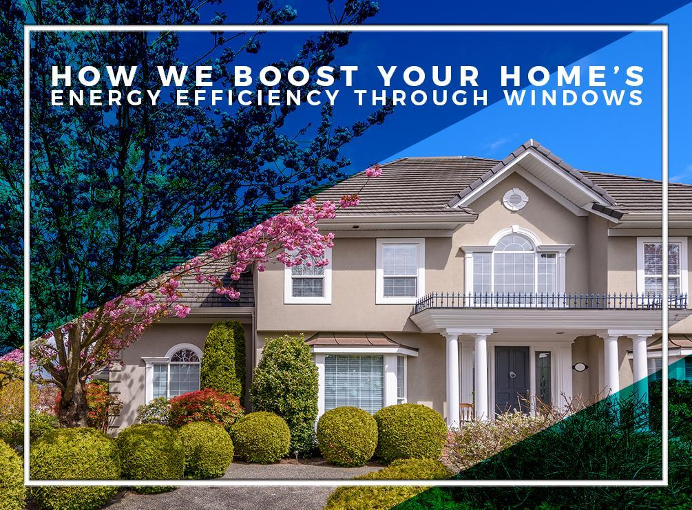 Home's Energy Efficiency Through Windows