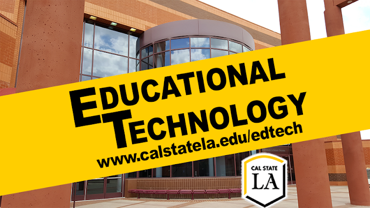 Educational Technology at Cal State LA