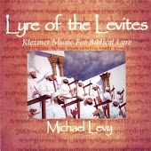 Lyre of the Levites : Klezmer Music for Biblical Lyre