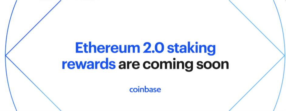 Анонс Coinbase стейкинга Ethereum 2.0.
