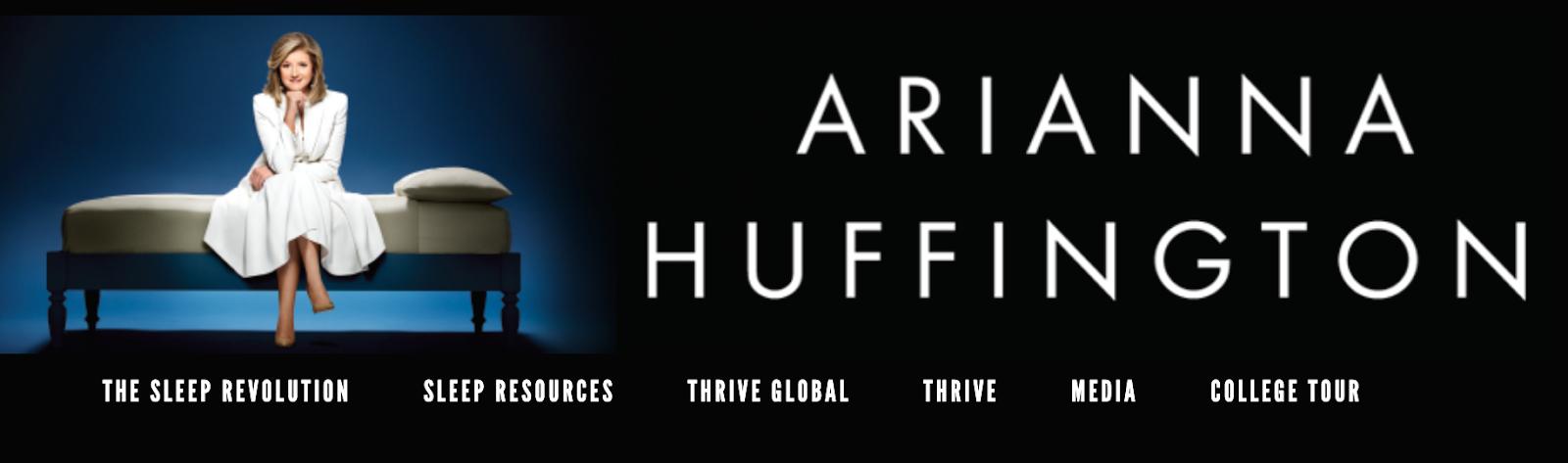 Arianna Huffington | Author & Business Influencer