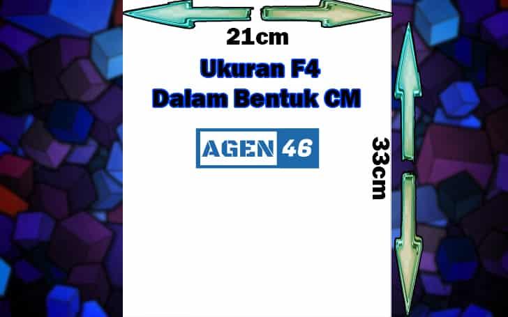 Ukuran F4 Dalam Bentuk CM