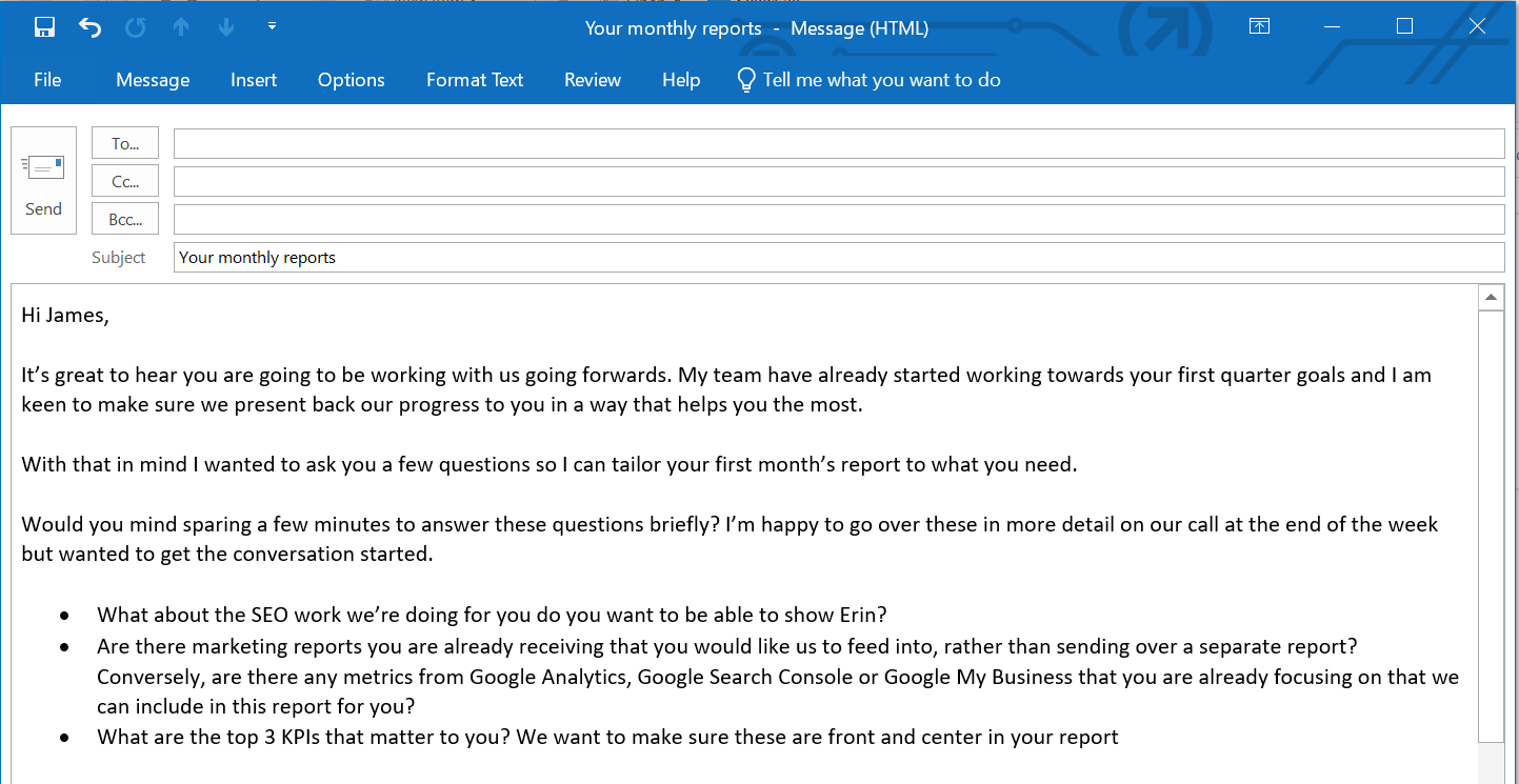 An example email to a stakeholder designed to help understand what a marketing report needs to cover.