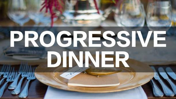 Popular Event - Progressive Dinner. It's a Chance to try it on 14th February!