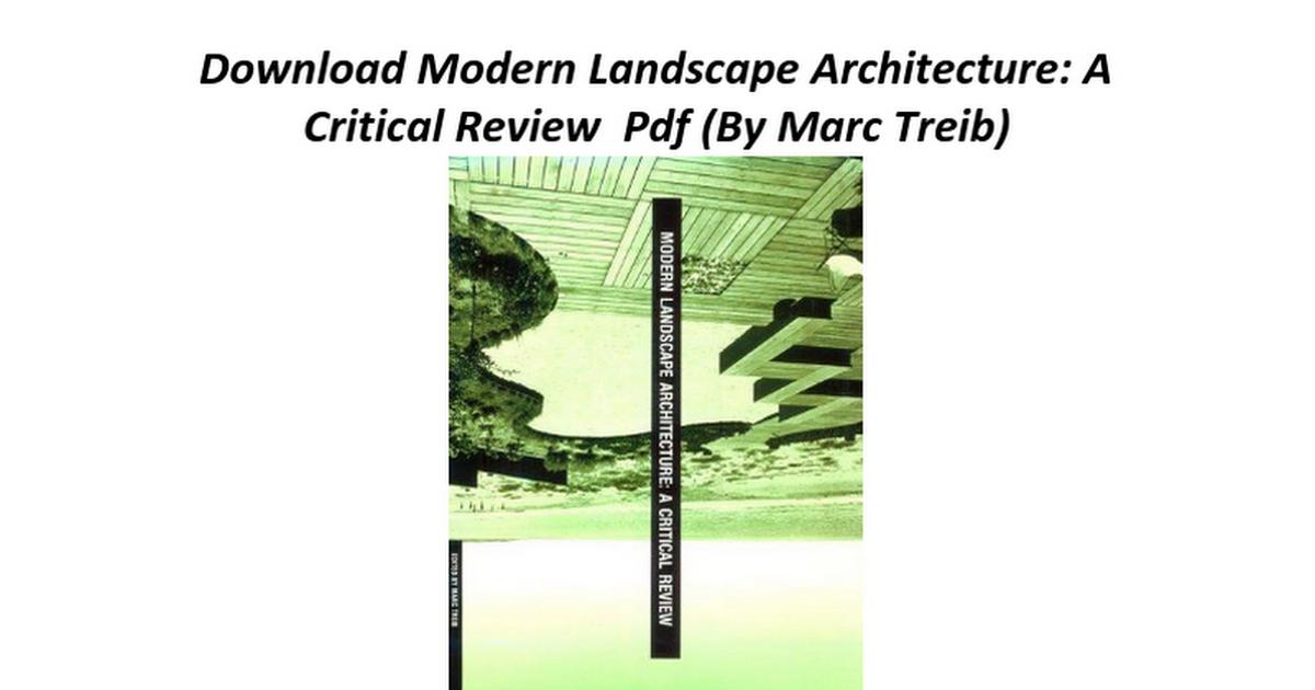 . Modern Landscape Architecture A Critical Review   Google Docs