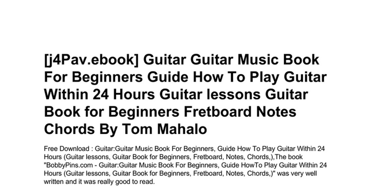 Guitar Guitar Music Book For Beginners Guide How To Play Guitar